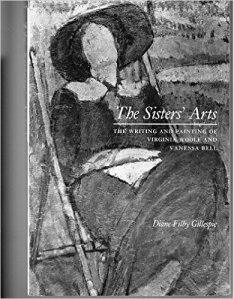 The Sisters' Arts: The Writing and Painting of Virginia Woolf and Vanessa Bell